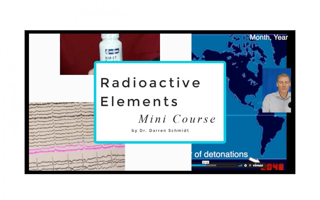 Radioactive elements Mini Course